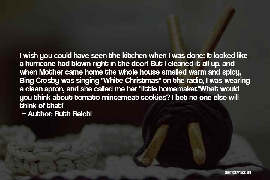 Kitchen Apron Quotes By Ruth Reichl
