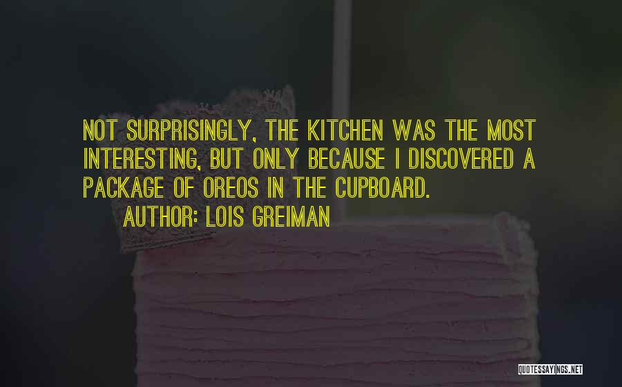 Kitchen Cupboard Quotes By Lois Greiman