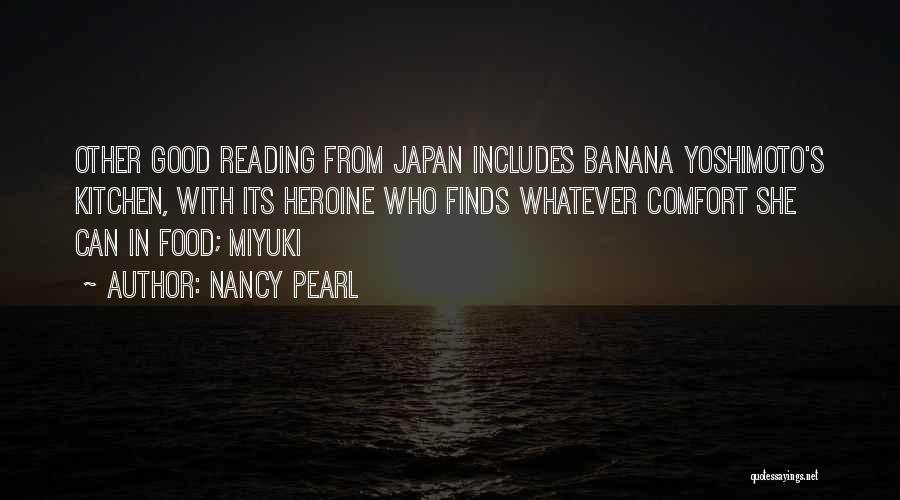 Kitchen Yoshimoto Quotes By Nancy Pearl