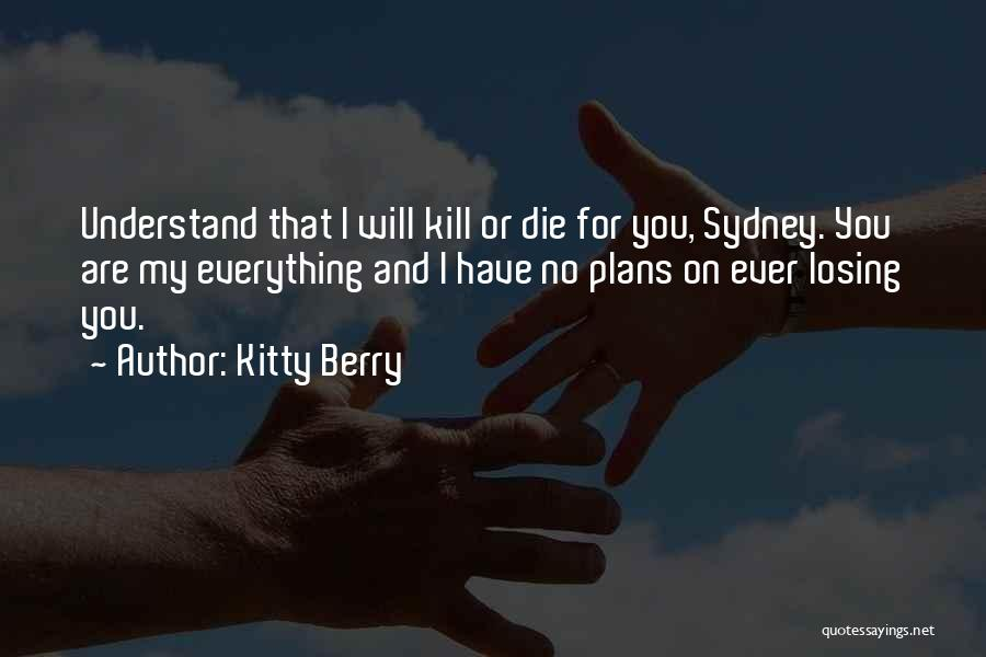 Kitty Berry Quotes 1429057