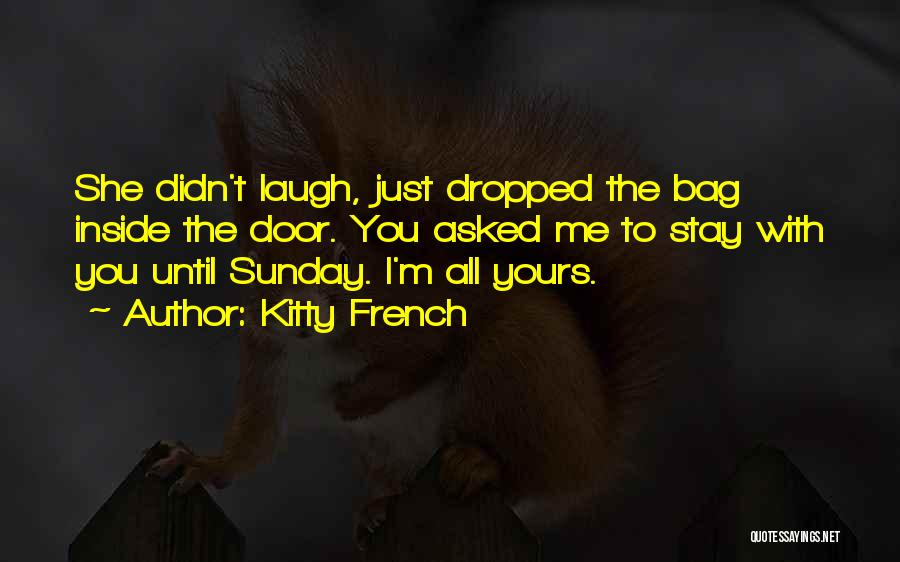 Kitty French Quotes 1322103