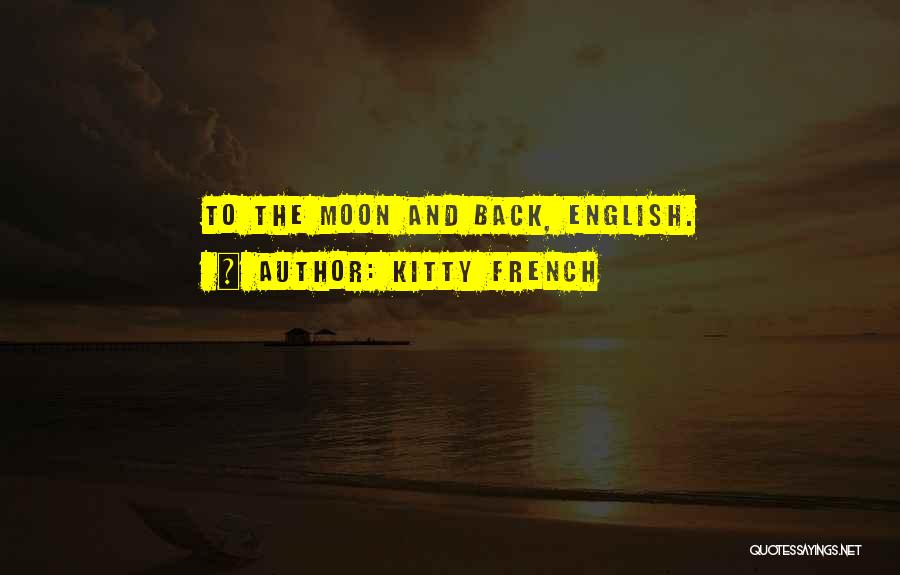 Kitty French Quotes 1342061