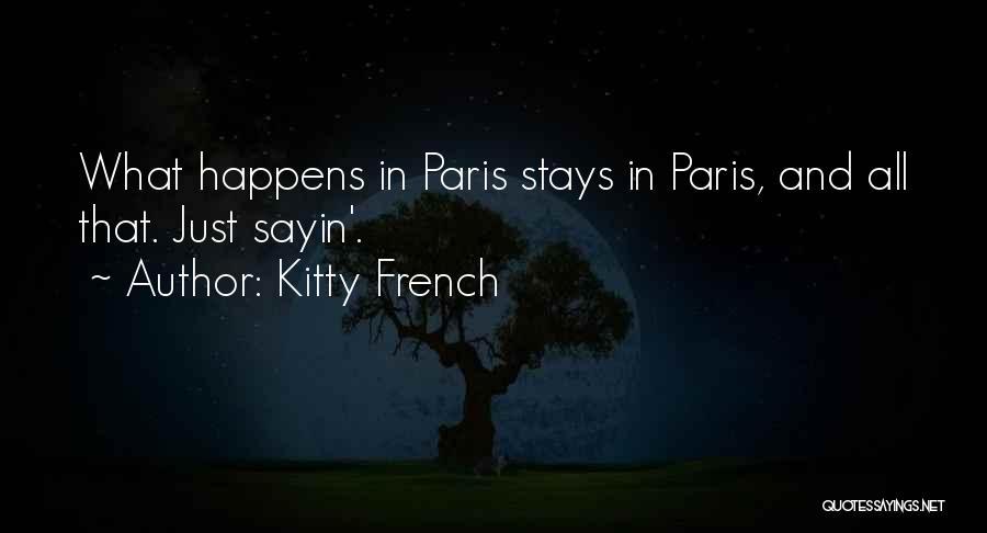Kitty French Quotes 1503876