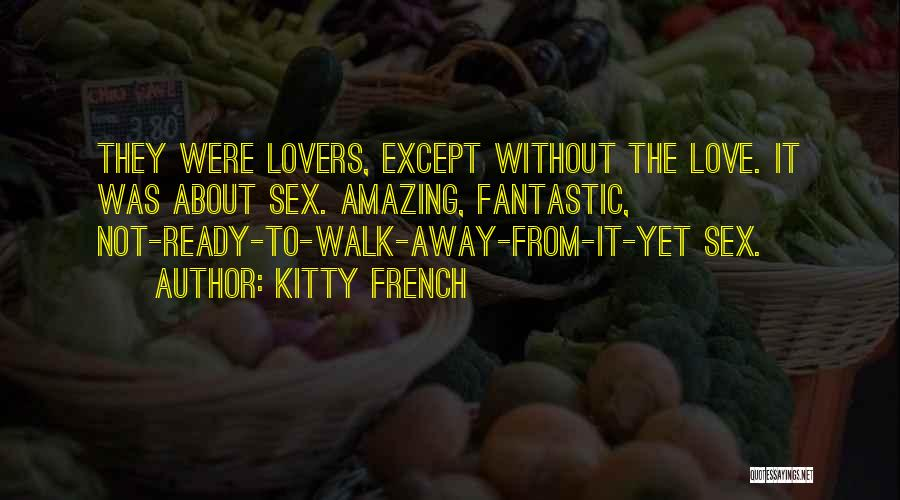 Kitty French Quotes 1614171