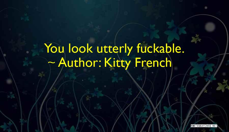 Kitty French Quotes 1719947
