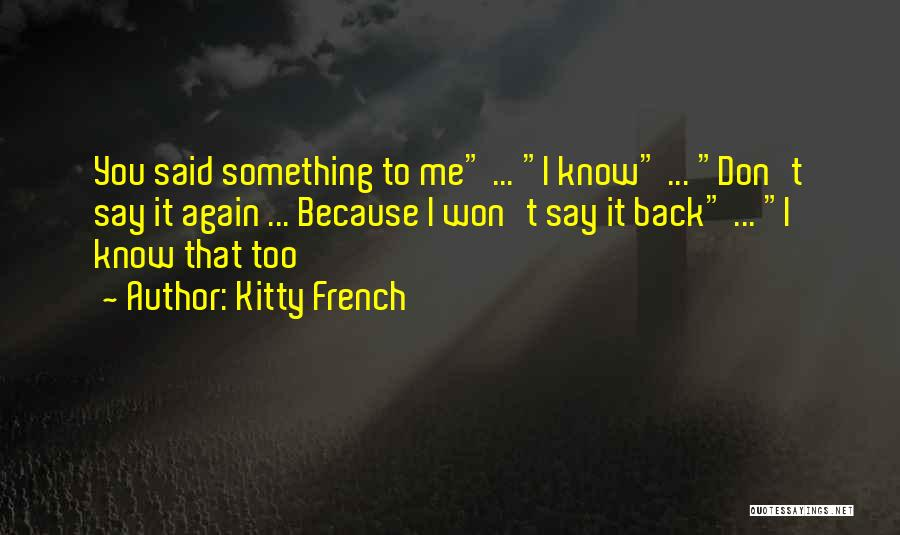 Kitty French Quotes 1801419