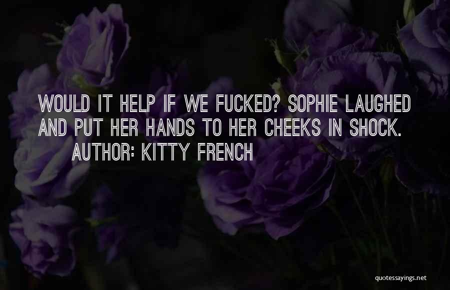Kitty French Quotes 1931088