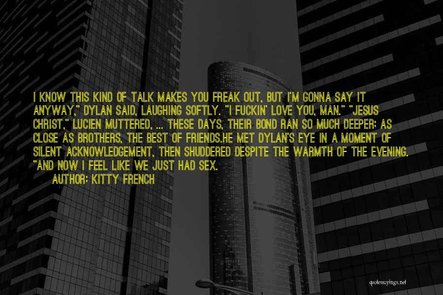 Kitty French Quotes 223925