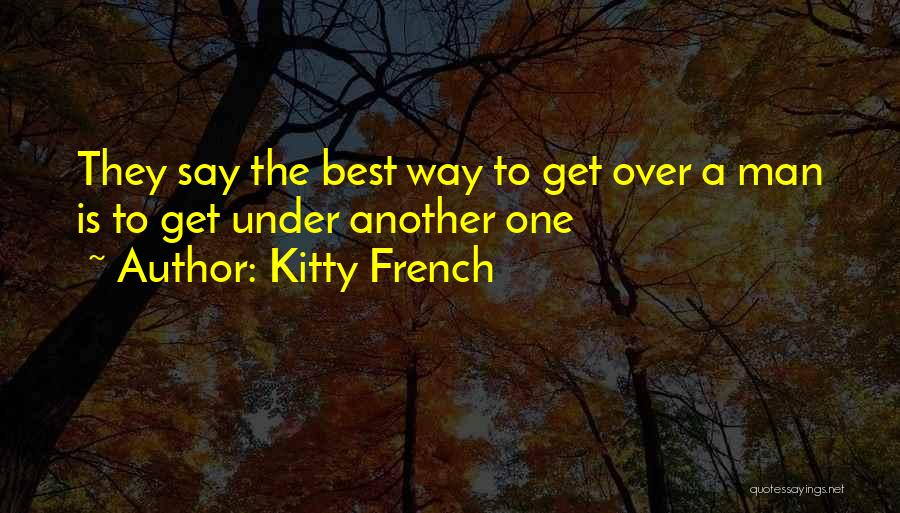 Kitty French Quotes 687387