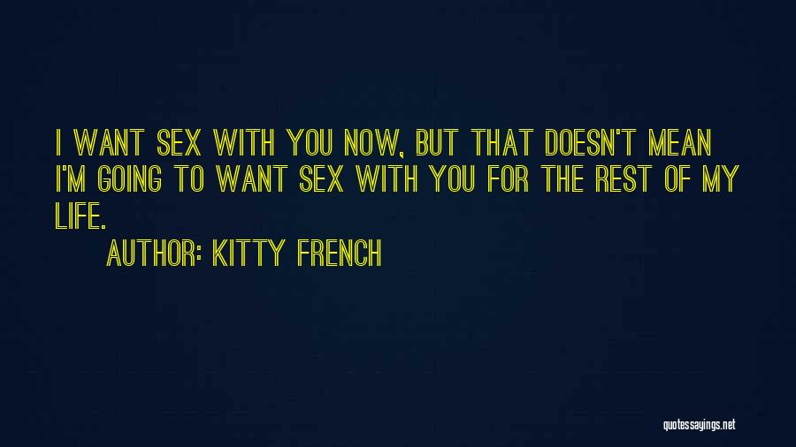 Kitty French Quotes 987425