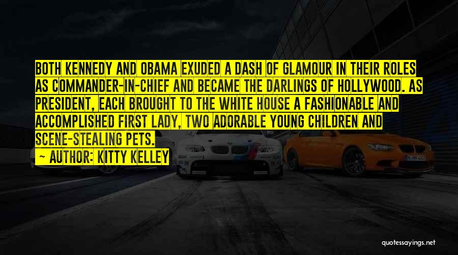 Kitty Kelley Quotes 1231752