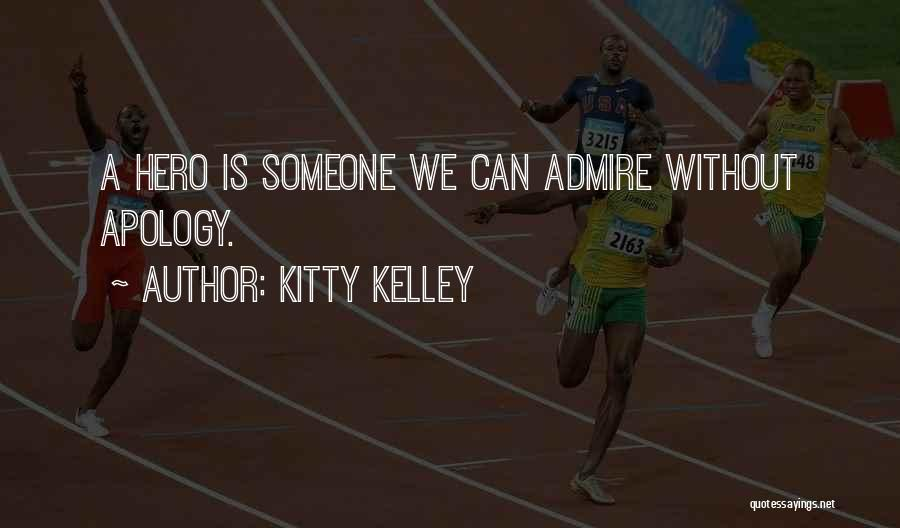 Kitty Kelley Quotes 1336827
