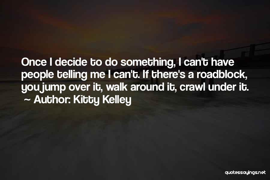Kitty Kelley Quotes 1347029