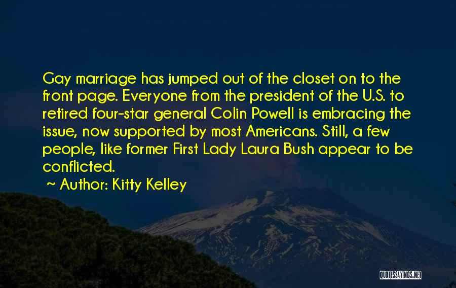 Kitty Kelley Quotes 1418858