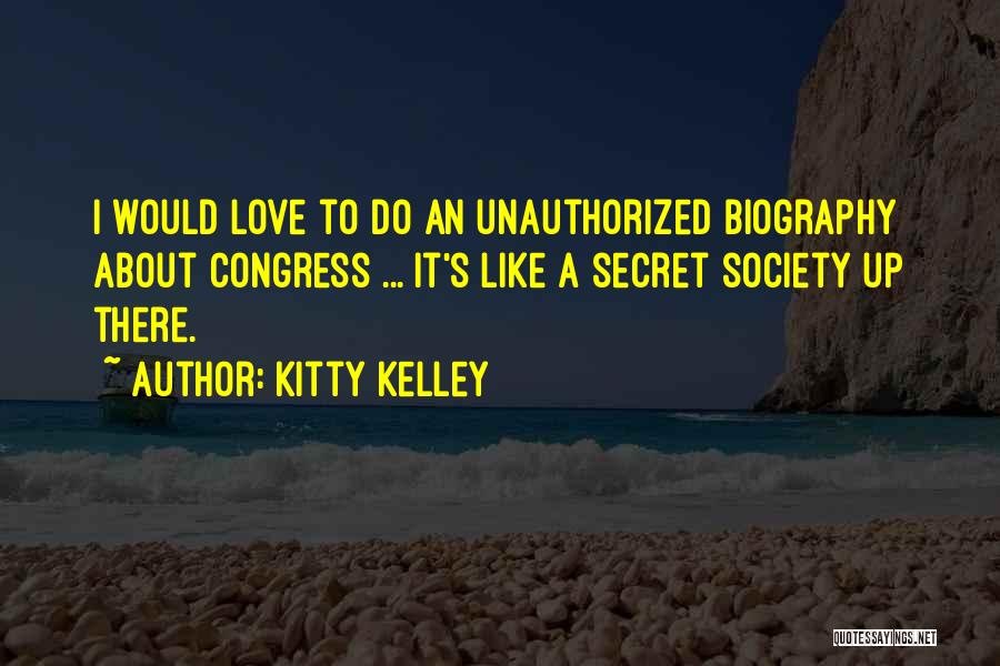 Kitty Kelley Quotes 2053770
