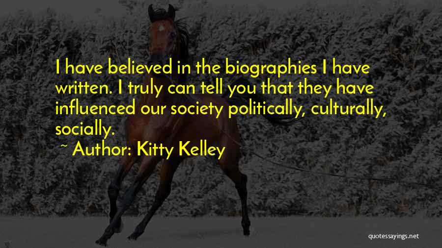 Kitty Kelley Quotes 371294