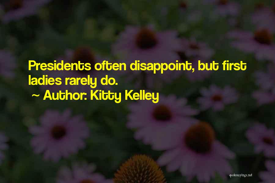 Kitty Kelley Quotes 374952