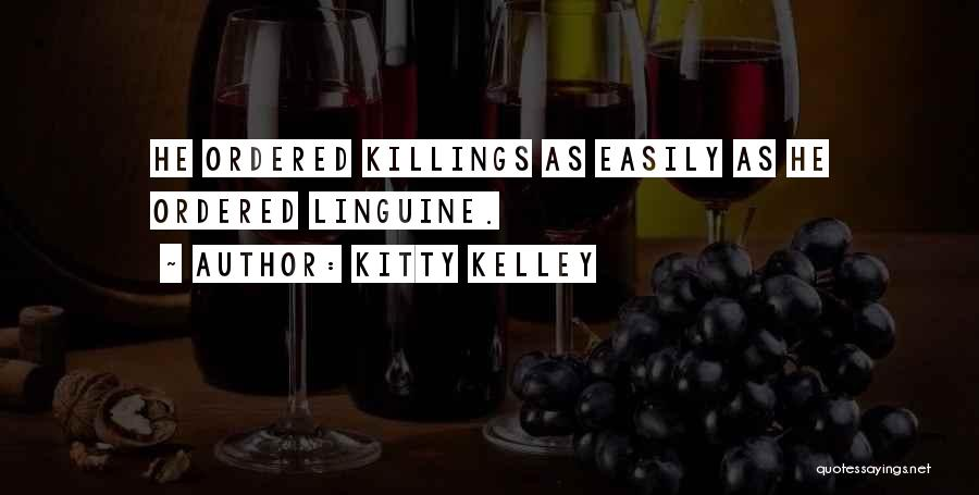 Kitty Kelley Quotes 97637