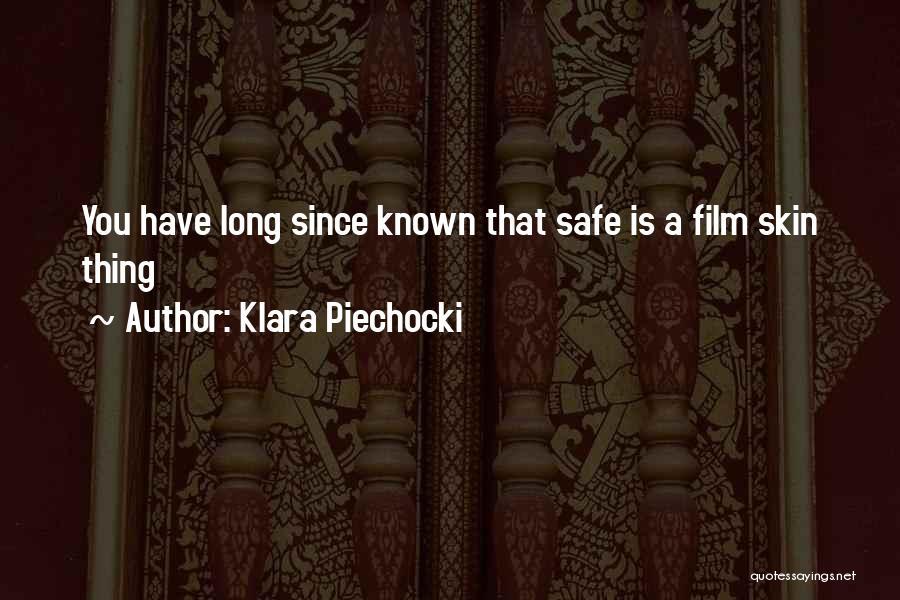 Klara Piechocki Quotes 1651429