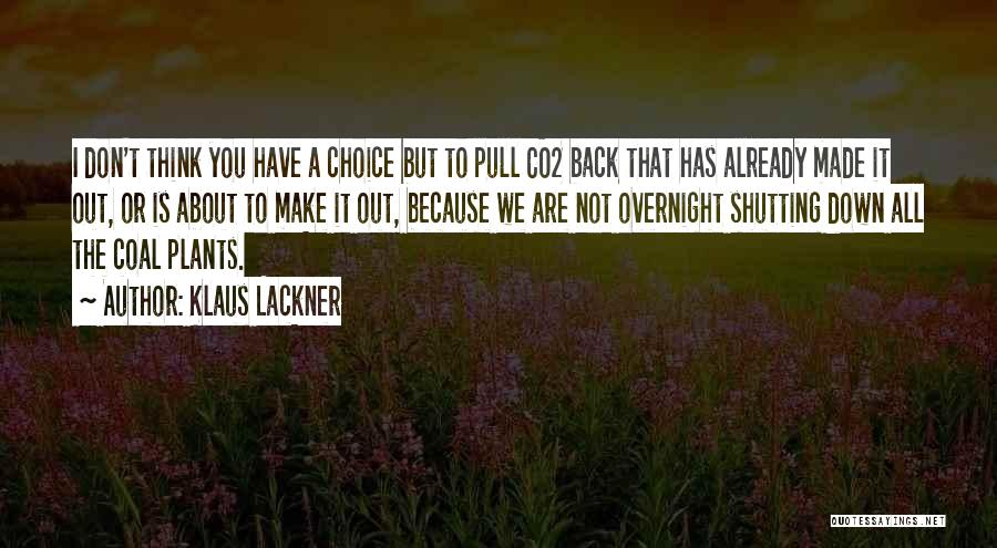 Klaus Lackner Quotes 1832219