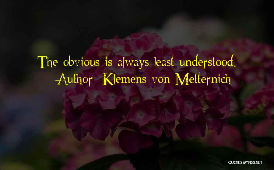 Klemens Von Metternich Quotes 1486976