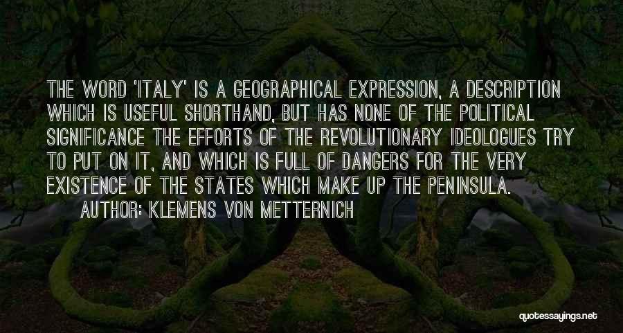 Klemens Von Metternich Quotes 1693355