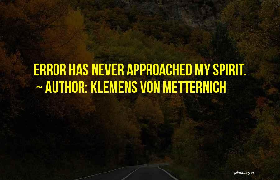 Klemens Von Metternich Quotes 2017368