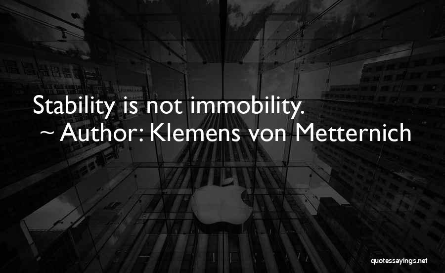 Klemens Von Metternich Quotes 392477