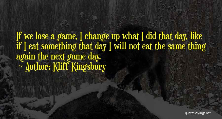 Kliff Kingsbury Quotes 1076012