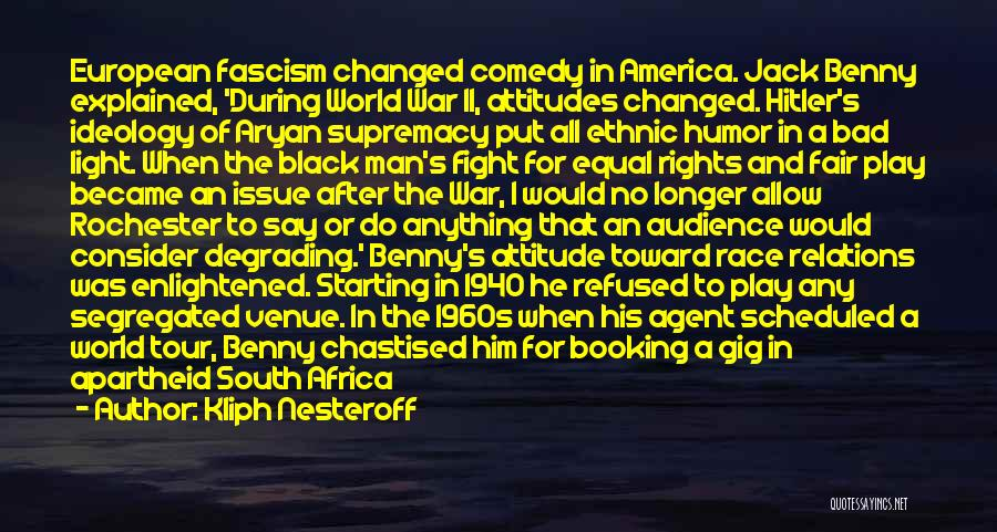 Kliph Nesteroff Quotes 1463950