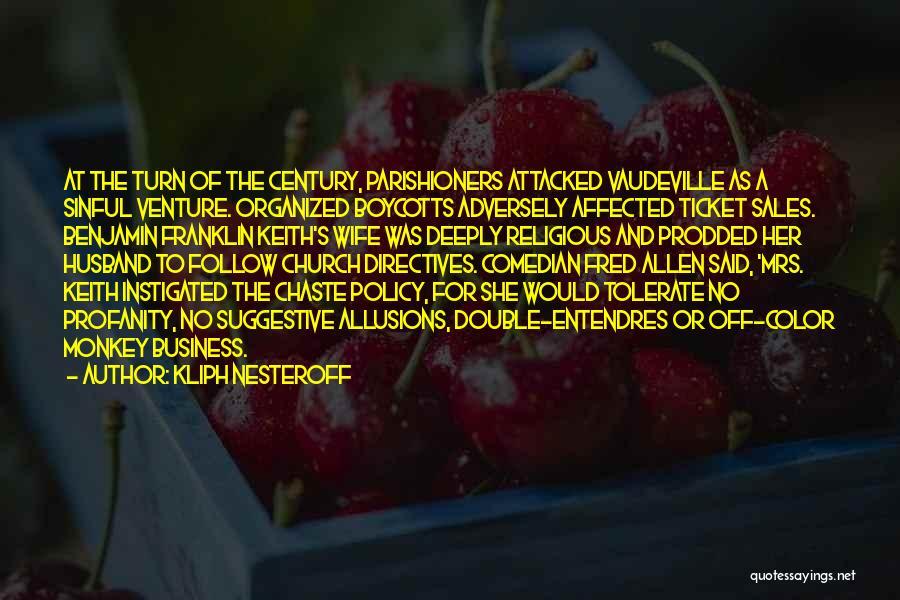 Kliph Nesteroff Quotes 153014