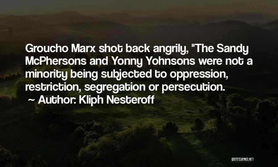 Kliph Nesteroff Quotes 157721
