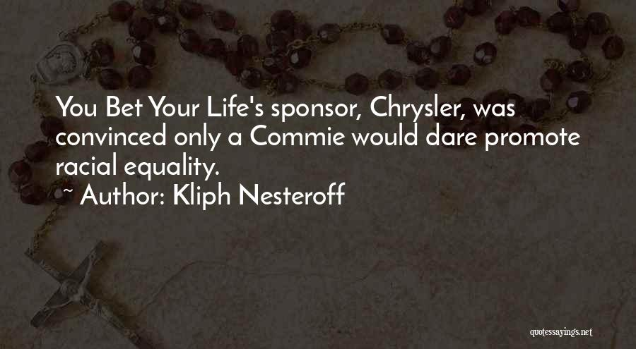 Kliph Nesteroff Quotes 1912399