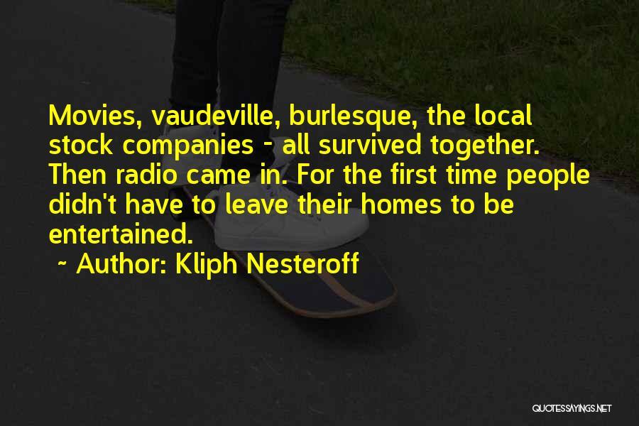 Kliph Nesteroff Quotes 2137618