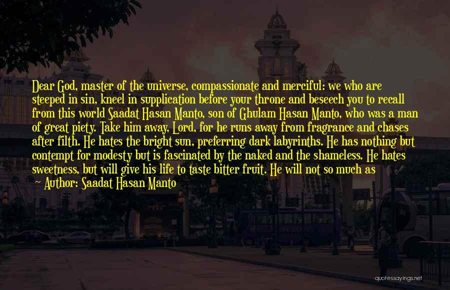 Kneel Before God Quotes By Saadat Hasan Manto