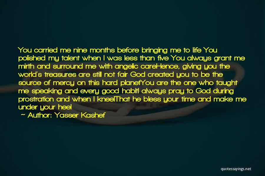 Kneel Before God Quotes By Yasser Kashef