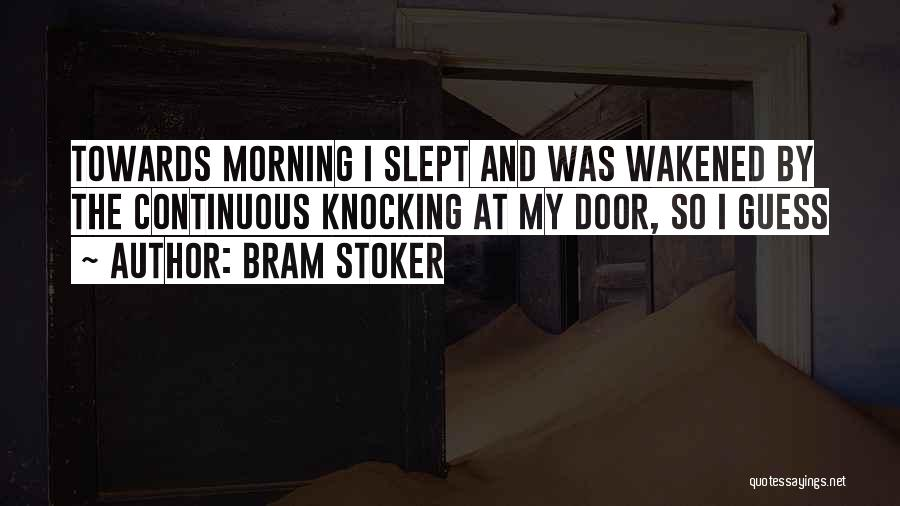 Knocking Quotes By Bram Stoker