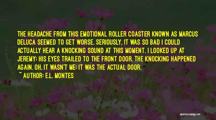 Knocking Quotes By E.L. Montes