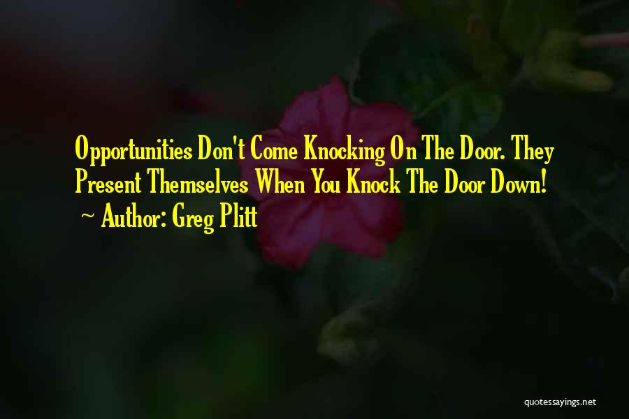 Knocking Quotes By Greg Plitt
