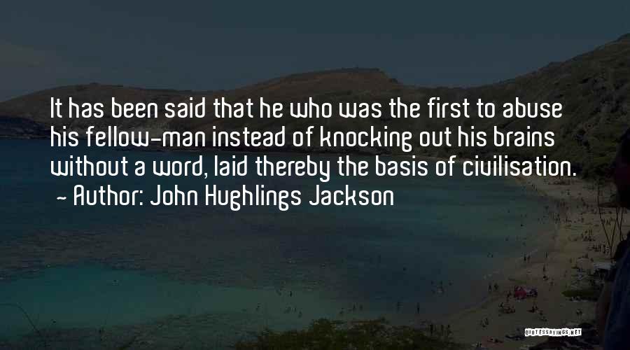 Knocking Quotes By John Hughlings Jackson