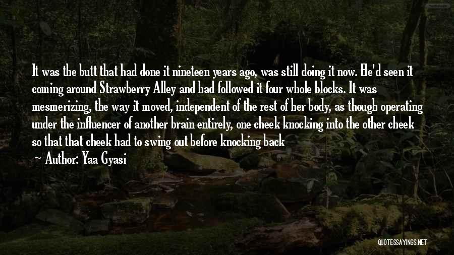 Knocking Quotes By Yaa Gyasi