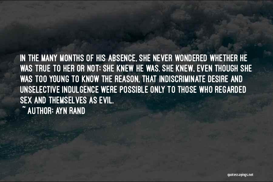Know He Cheating Quotes By Ayn Rand