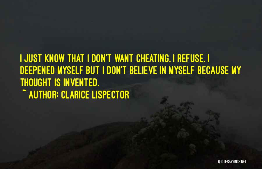 Know He Cheating Quotes By Clarice Lispector