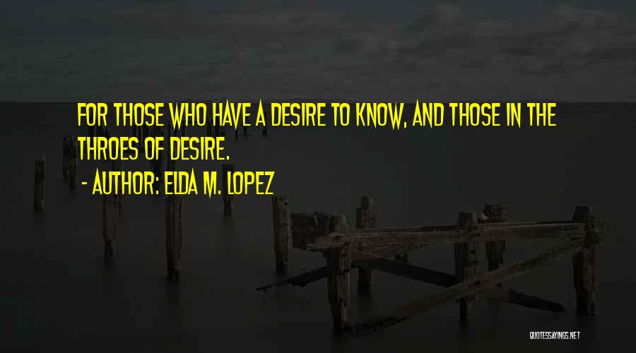 Know He Cheating Quotes By Elda M. Lopez