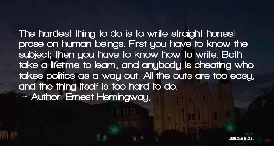 Know He Cheating Quotes By Ernest Hemingway,