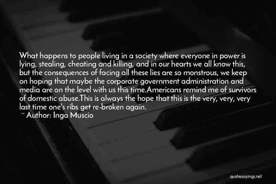 Know He Cheating Quotes By Inga Muscio