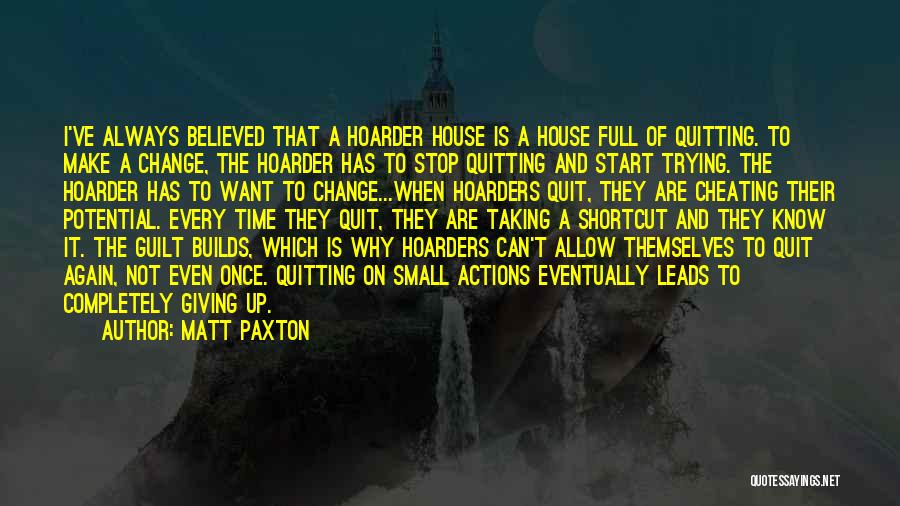 Know He Cheating Quotes By Matt Paxton