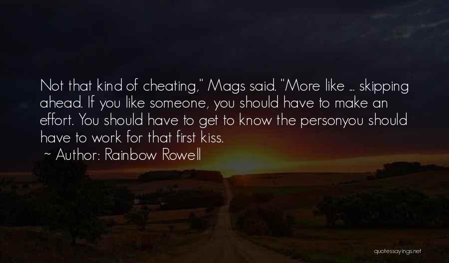 Know He Cheating Quotes By Rainbow Rowell