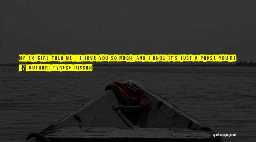 Know He Cheating Quotes By Tyrese Gibson