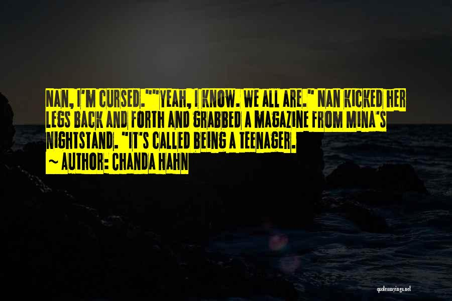 Know It All Teenager Quotes By Chanda Hahn